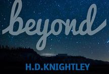 Beyond (Book 2 of The Estelle Series) by H.D. Knightley / I write novels under a pen name, this is about one of the books...