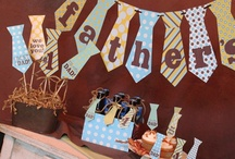 Father's Day Ideas / by Cindy Gilland