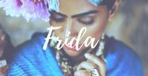 Frida Khalo / Everything about Frida that I like very much!