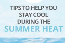 Living Cool / Keeping cool during the summer months is essential for surviving the season.