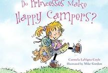 do princesses make happy campers? / Ideas for camping with kids...  / by Carmela LaVigna Coyle