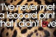 Leopard Print Makes Everything Better / My obsession for leopard print all in one board! / by Kristina Winship