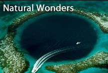Natural Wonders / Our world has a fantastic showcase of sights that can amaze anyone. Here are a few of them.