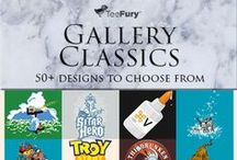 TeeFury Gallery Classics / This collection features some of the tees that put TeeFury on the map. Believe it or not, Teefury wasn't always the premiere pop culture art destination that it is now. / by TeeFury