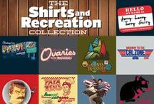 Shirts and Recreation Collection (Ended) / by TeeFury