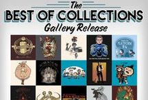 Best of Collections Gallery Release / by TeeFury