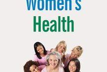 Women's Health / Healthy living tips for women.