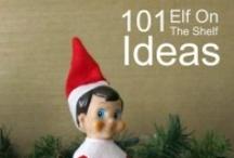 Elf On The Shelf / by Susan Butzin