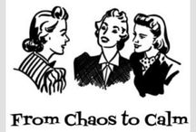 """Cut the CHAOS / CHAOS? (Can't Have Anyone Over) Tips for a cleaner, """"come on over"""" kinda world.  / by Christine Collins Jackson"""