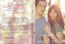 Holli True Author / Currently penning a fiction novel, Reckless. The complicated, yet divine love story of Hailey & Jonah.
