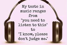 music* / I enjoy so many different types of music...music is food for the soul