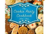 The Cookie Party Cookbook: The Ultimate Guide to Hosting a Cookie Exchange  / The Cookie Party Cookbook: The Ultimate Guide to Hosting a Cookie Exchange (St. Martin's Press/Macmillan)