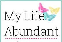 My Life Abundant Board / Living my faith, enjoying my family, I love to garden, take pictures, digi scrapbook, be geeky and as crafty as possible and all this on a budget. / by Tammy  | My Life Abundant