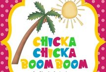 Chicka Chicka Boom Boom / by Meredith Haithcock