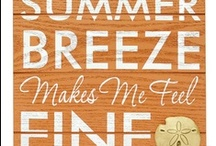 summer breeze makes me feel fine / by Betsy Brenizer