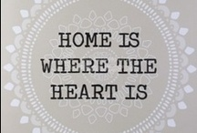 Home is where the heart is.. / by Cérise