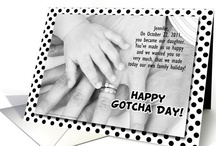 """Gotcha Day / Adoption Celebration / Celebrate an adoption anniversary - the day we """"gotcha"""", of a chosen family member. Also called Family Day, Adoption Anniversary and for some Airplane Day.  No matter the first or 30th, a child will cherish hearing how much they were wanted, despite not being a biological child, blessed and honored to have them part of the family forever!  Commemorate the day with Gotcha Day greeting cards, parties, décor, heartfelt gifts & keepsakes. November is National Adoption Awareness Month."""