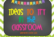 Ideas to Try In the Classroom