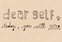 self-love quotes / by Molly Mahar