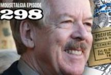 "Mousetalgia! - Episode 298 - July 7, 2014 / Recorded live from the Pacific Northwest Mouse Meet, we present part one of our coverage from this popular Disney fan event. Returning special guest Tony Baxter talks about a range of Disney topics and undergoes a rapid fire ""Mousekeminute."" Also, Imagineer Chris Merritt is back on the show to talk about his new book ""Pacific Ocean Park: The Rise and Fall of Los Angeles' Space Age Nautical Pleasure Pier"" discussing the history of this short-lived but influential theme park. Plus more!"