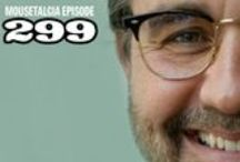 Mousetalgia! - Episode 299 - July 14, 2014 / This week, Team Mousetalgia speaks with legendary producer Don Hahn, who shares some thoughts on producing, creating documentaries and working on Disneynature films. Mousetalgia also welcomes Imagineer Glenn Barker to the show, who talks about his start as a drummer for Disneyland parades and his eventual career working at WED as a media designer. Plus, Beci Mahnken joins us to reminisce about this year's PNW Mouse Meet, and we share some highlights from this extraordinary Disney fan event.