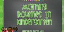 Morning Routines in Kindergarten / Here are an assortment of ideas to use when your little ones come through the door in the morning. It is important to keep them engaged and learning!