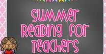 Summer Reading for Teachers / Here are professional books that look great to me! Check them out and I how they inspire you.