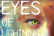 EYES OF LIGHTNING / My first book, released in Nov. 2012!