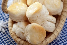 Let's Eat ~ Biscuits and Breads