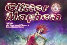 #Glitter.Mayhem  / check it out  www.glittermayhem.com / by Galen dara