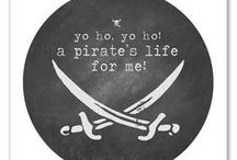 A Pirate's Life for Me / by AJ Sharp
