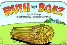 Bible Character: Ruth & Boaz / Crafts/Lessons relative to Ruth and Boaz of the Bible / by Karen Jensen