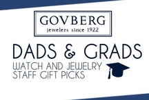 Gifts Suggestions for Grads & Dads / Govberg Jewelers employees and extended family share gift giving recommendations for Grads and Dads! See some of our favorites here, and be sure to stop by and visit any day!