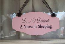 hello nurse / by Jennifer Nemeth