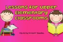 Lessons for Upper Elementary Classrooms / Turn-key lessons for 3rd, 4th and 5th grade classrooms.  Pin 3 a day and repin 3 of someone else's.  Make sure they are your best. If you would like to pin to this board please email eac913@hotmail.com. Happy Pinning!
