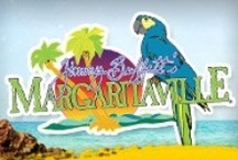 Margaritaville / by Suzanne Christopher