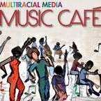 Multiracial Media Music Cafe / If you are a musical artist in the Multiracial Community (e.g., musician, singer, DJ), we want to showcase your work.