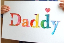 Father's Day / by Heather Olsen