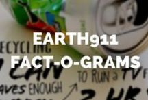 Earth911 Fact-o-Grams / Small Tidbits of Environmental Knowledge that make a Huge Difference!