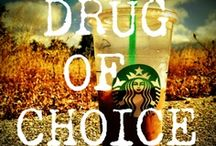 COFFEE~~~~~~My Drug Of Choice / by Ann (Schiedel) Sparks
