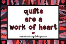 Quilty Quotes & Inspirations / Memes to share and inspire! / by Victoriana Quilt Designs