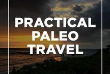 Practical Paleo Travel