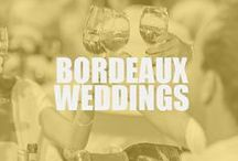 Bordeaux Wedding Inspiration / by Bordeaux Wines
