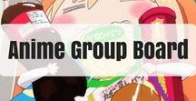 Anime Group Board / Anime Group Board! Post any of your favorite anime that you like, just keep it clean. Send me your email to be added and add your friends. The more the merrier!