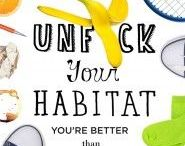 Unf*ck Our Habitat / We're better than this mess.
