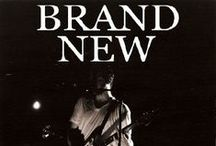 Brand new / Brand New. Best Band ever. Either you get it or you don't. / by Katey Boule