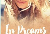 In Dreams- A Coming of Age Romance / In this debut novel, Katherine Johns starts dreaming about a boy she doesn't know, her college roommate Taylor is determined to find him. Convinced