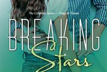 Breaking Stars- Paige + Tatum / the upcoming book in The Celebrity Series. Paige Lockwood's story..