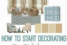 Home Decorating / So you've just had your home remodeled, here are some tips on how to decorate!
