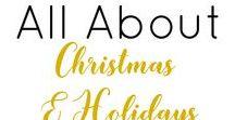 Christmas and Holidays / Everything Christmas and holidays related